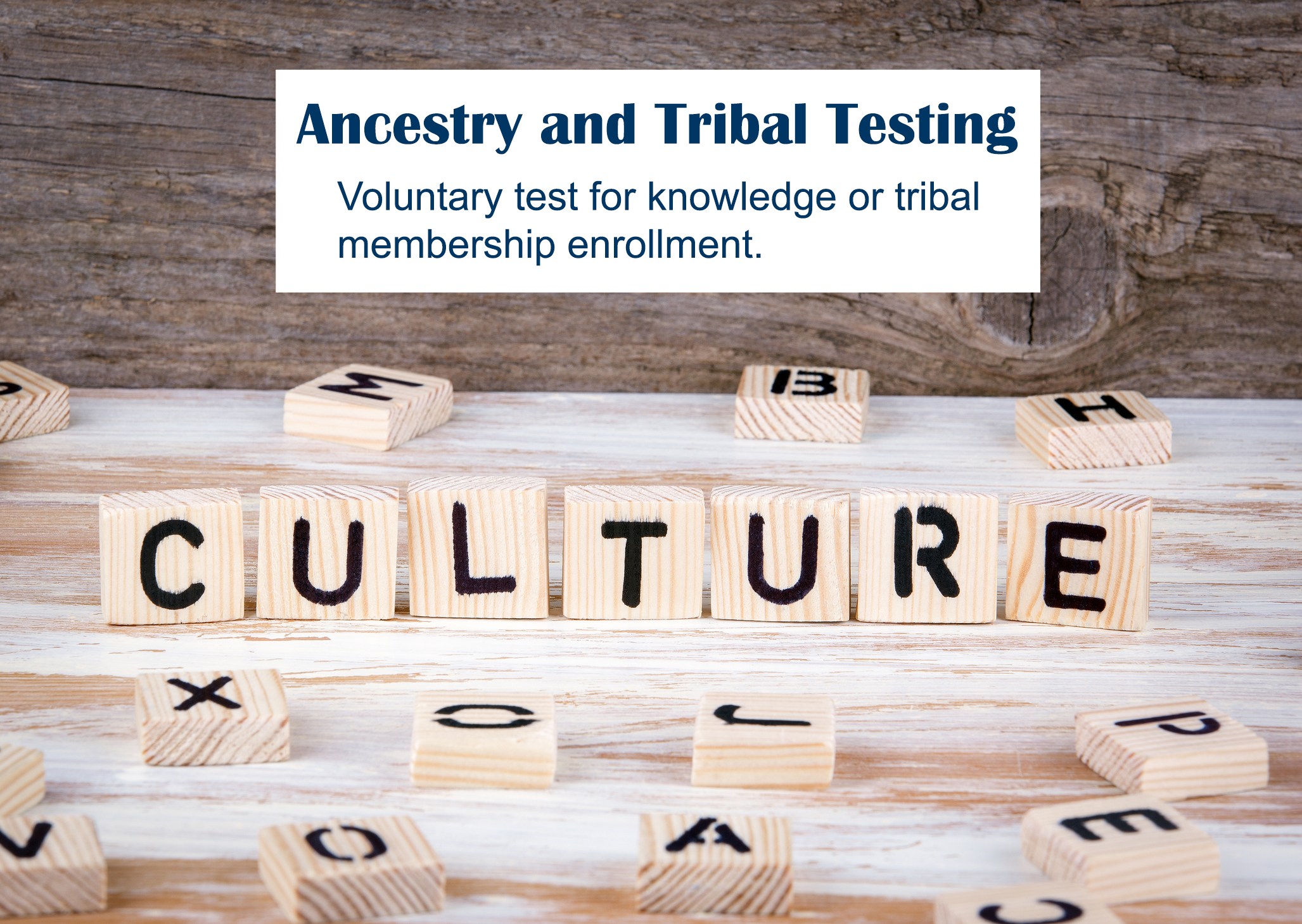 Ancestry or Tribal DNA Testing